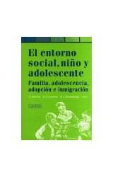 Papel ENTORNO SOCIAL, NIÑO, ADOLESCENCIA, ADOPCION E INMIGRACION