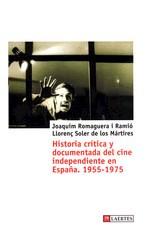 Papel Historia crítica Y documentada del cine Independiente