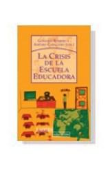 Papel La crisis de la escuela educadora