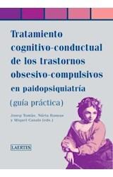 E-book Tratamiento cognitivo-conductual de los trastornos obsesivo-compulsios en paidopsiquiatría
