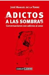 Papel ADICTOS A LAS SOMBRAS CONVERSACIONES CON ADI