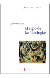 Papel El Siglo De Las Ideologías