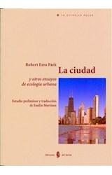 Papel La Ciudad Y Otros Ensayos De Ecologia Urbana