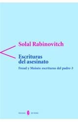 Papel ESCRITURAS DEL ASESINATO (FREUD Y MOISES:ESCRIT DEL PADRE 3)