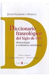 Papel DICCIONARIO FRASEOLOGICO DEL SIGLO DE ORO