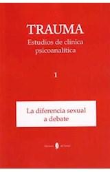 Papel Trauma Estudios De Clínica Psicoanalítica 1