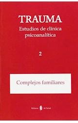 Papel TRAUMA ESTUDIOS DE CLINICA PSICOANALITICA 2