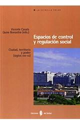 Papel Espacios De Control Y Regulación Social