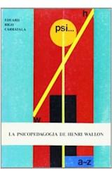 Papel LA PSICOPEDAGOGIA DE HENRI WALLON