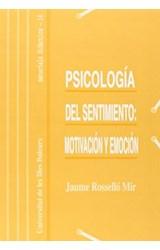 Papel PSICOLOGIA DEL SENTIMIENTO: MOTIVACION Y EMOCION