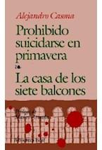 Papel PROHIBIDO SUICIDARSE EN PRIMAVERA/CASA DE LOS SIETE BALCONES