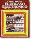 Libro Como Tocar El Organo Electrico