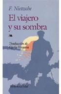 Papel VIAJERO Y SU SOMBRA (BIBLIOTECA EDAF 160)