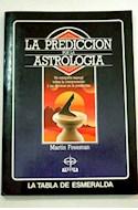 Papel PREDICCION POR LA ASTROLOGIA UN COMPLETO MANUAL SOBRE LA INTERPRETACION Y LAS TECNICAS EN LA...