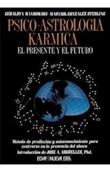 Papel PSICO ASTROLOGIA KARMICA EL PRESENTE Y EL FUTURO (NUEVA ERA)
