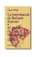 Papel IMPORTANCIA DE LLAMARSE ERNESTO / ABANICO DE LADY WINDE  RMERE (BIBLIOTECA EDAF 198)
