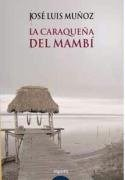Libro La Caraqueña Del Mani