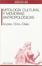 Papel Mitología cultural y memorias antropológicas