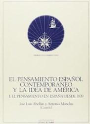 Papel El Pensamiento Español Contemporáneo Y La Idea De América, I