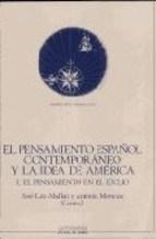 Papel El Pensamiento Español Contemporáneo Y La Idea De América, Ii