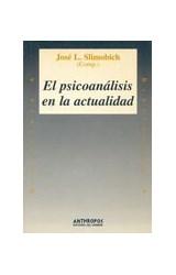 Papel EL PSICOANALISIS EN LA ACTUALIDAD