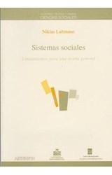 Papel SISTEMAS SOCIALES LINEAMIENTOS PARA UNA TEORIA GENERAL  (RUSTICO)