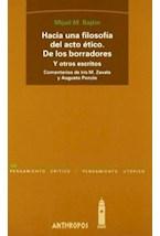 Papel HACIA UNA FILOSOFIA DEL ACTO ETICO. DE LOS BORRADORES Y OTRO