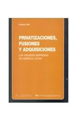 Papel PRIVATIZACIONES, FUSIONES Y ADQUISICIONES (LAS GRANDES EMPRE