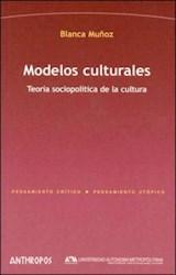 Papel Modelos culturales : teoría sociopolítica de la cultura