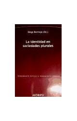 Papel LA IDENTIDAD EN SOCIEDADES PLURALES