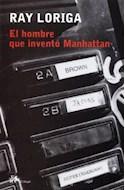 Papel HOMBRE QUE INVENTO MANHATTAN (COLECCION MODERNOS Y CLASICOS)