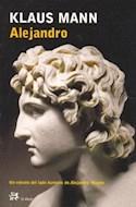 Papel ALEJANDRO UN RETRATO DEL LADO HUMANO DE ALEJANDRO MAGNO (MODERNOS Y CLASICOS DE EL ALEPH)