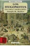 Papel HUGONOTES LOS UNA LARGA Y AMARGA SENDA