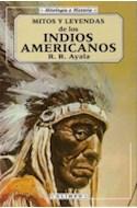 Papel MITOS Y LEYENDAS DE LOS INDIOS AMERICANOS