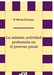 Libro La Minima Actividad Probatoria En El Proceso Pena