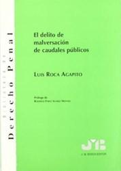 Libro El Delito De Malversacion De Caudales Publicos