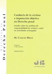 Libro Conducta De La Victima E Imputacion Objetiva En