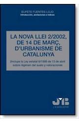 E-book La Nova Llei 2/2002, de 14 de Març, D´Urbanisme de Catalunya
