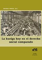 Libro La Huelga Hoy En El Derecho Social Comparado.