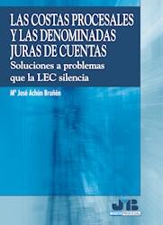 Libro Las Costas Procesales Y Las Denominadas Juras De C