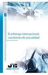 E-book El arbitraje internacional: cuestiones de actualidad