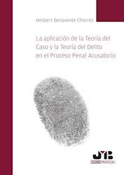Libro La Aplicacion De La Teoria Del Caso Y La Teoria