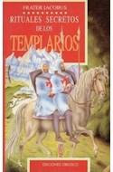 Papel RITUALES SECRETOS DE LOS TEMPLARIOS (RUSTICA)