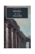 Papel HISTORIA DE LOS ATLANTES (ESTUDIOS Y DOCUMENTOS)