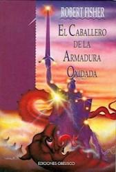 Papel Caballero De La Armadura Oxidada, El Td