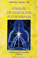 Papel MANUAL DE EJERCICIOS PLEYADIANOS (COLECCION NUEVA CONSCIENCIA) (RUSTICA)