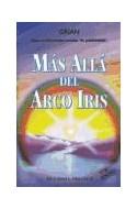 Papel MAS ALLA DEL ARCO IRIS (OBELISCO NARRATIVA) [8/EDICION]