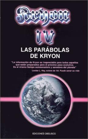 Papel Kryon Iv, Las Parabolas De Kryon