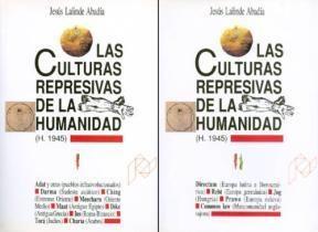Papel Las culturas represivas de la Humanidad . 2 Vol.