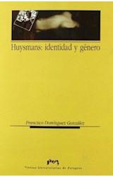 Papel Huysmans: identidad y género